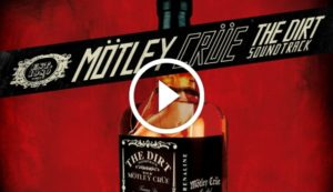 Motley Crue - 'The Dirt' Soundtrack  (Full Album)