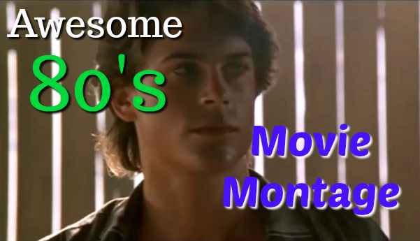Awesome 80's Movie Clips