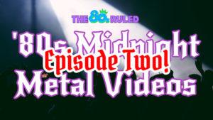 '80s Midnight Metal Videos from Motley Crue, AC/DC, Anthrax, Pantera, Testament, and Metal Church