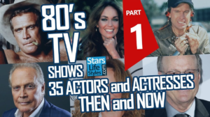'80s TV Shows - 35 TV Stars Then and Now