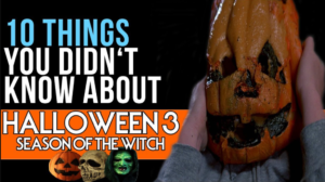 Halloween III: Season of the Witch Premiered on October 22, 1982 - Ten Things You Didn't Know About The Film